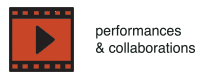 Performances/Collaborations